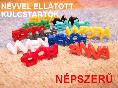 Névvel ellátott kulcstartók - 3D-s ajándéktárgyak